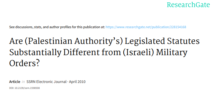 are-(palestinian-authority's)-legislated-statutes-substantially-different-from-(israeli)-military-orders?-(2010)